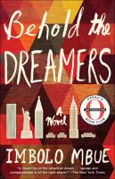 Cover image for Behold the dreamers A Novel.