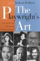 Cover image for The Playwright's art : conversations with contemporary American dramatists