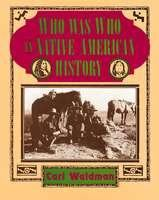 Cover image for Who was who in Native American history : Indians and non-Indians from early contacts through 1900