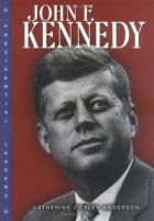 Cover image for John F. Kennedy : Presidential leaders series