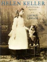 Cover image for Helen Keller : rebellious spirit