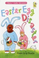 Cover image for Easter egg disaster : a Harry & Emily adventure