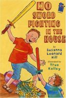 Cover image for No sword fighting in the house