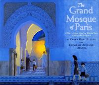 Imagen de portada para The grand mosque of Paris : a story of how Muslims saved Jews during the Holocaust