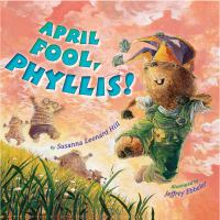 Cover image for April Fool, Phyllis!