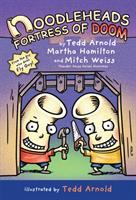 Cover image for Noodleheads fortress of doom. bk. 4 [graphic novel] : Noodleheads series