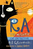 Cover image for Ra the mighty cat detective. bk. 1
