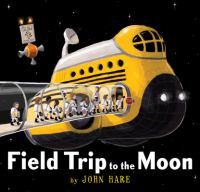Cover image for Field trip to the moon