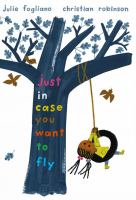 Cover image for Just in case you want to fly