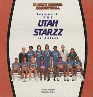 Cover image for Teamwork, the Utah Starzz in action