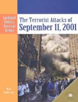 Cover image for The terrorist attacks of September, 11, 2001 : Landmark events in American history series