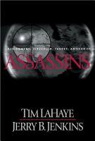 Cover image for Assassins. bk. 6 : Assignment: Jerusalem, target: Antichrist : Left behind series
