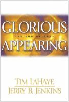 Cover image for Glorious appearing, bk. 12 : the end of days : the Left Behind series