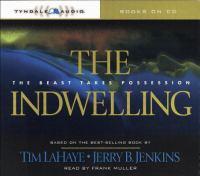 Imagen de portada para The indwelling, Book 7 Left behind series