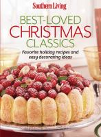 Cover image for Southern living best-loved Christmas classics : favorite holiday recipes and easy decorating ideas