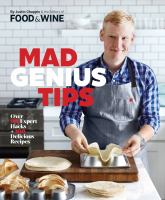 Imagen de portada para Mad genius tips : over 90 expert hacks + 100 delicious recipes