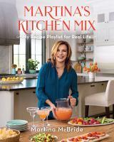 Imagen de portada para Martina's kitchen mix : my recipe playlist for real life
