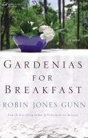 Imagen de portada para Gardenias for breakfast : Women of faith fiction series