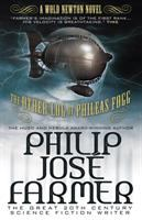 Cover image for The other log of Phileas Fogg : the cosmic truth behind Jules Verne's fiction