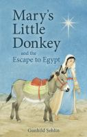 Cover image for Mary's little donkey ; and, The escape to Egypt