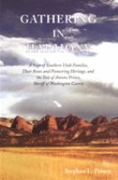 Cover image for Gathering in harmony : a saga of Southern Utah families, their roots and pioneering heritage, and the tale of Antone Prince, sheriff of Washington County