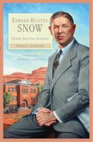 Cover image for Edward Hunter Snow : pioneer--educator--statesman