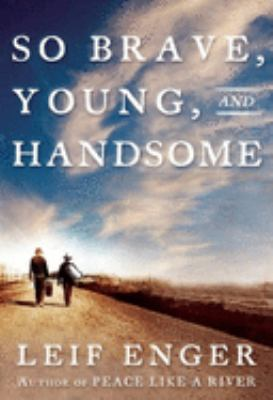 Cover image for So brave, young, and handsome