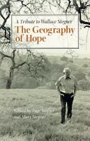 Cover image for The geography of hope : a tribute to Wallace Stegner
