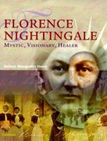 Cover image for Florence Nightingale : mystic, visionary, healer