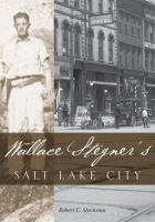 Cover image for Wallace Stegner's Salt Lake City