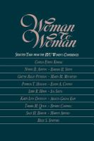 Cover image for BYU Women's Conference, Woman to woman : selected talks