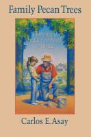 Cover image for Family pecan trees : planting a legacy of faith at home