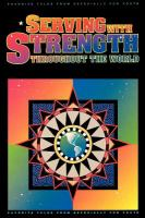 Cover image for Serving with strength throughout the world : favorite talks from Especially for youth.