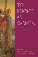 Cover image for To rejoice as women : talks from the 1994 Women's Conference