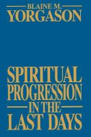 Cover image for Spiritual progression in the last days
