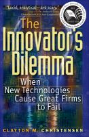 Cover image for The innovator's dilemma : when new technologies cause great firms to fail