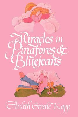 Cover image for More miracles in pinafores & bluejeans