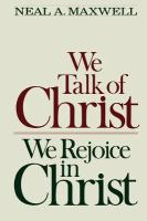 Cover image for We talk of Christ, we rejoice in Christ