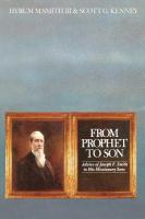Cover image for From prophet to son : advice of Joseph F. Smith to his missionary sons