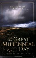 Cover image for The great millennial day : before, during, and after