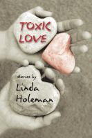 Cover image for Toxic love : stories