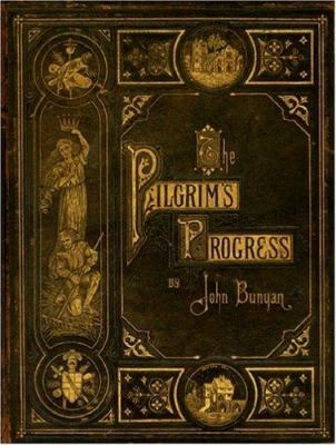 Cover image for The Pilgrim's Progress : And Other Select Works Of John Bunyan