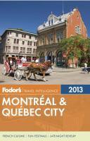 Cover image for Fodor's 2013 Montréal & Québec City