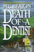 Cover image for Death of a dentist. bk. 13 : Hamish Macbeth series
