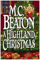 Cover image for A Highland Christmas. bk. 16 : Hamish Macbeth series