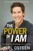 Cover image for The power of I am : two words that will change your life today