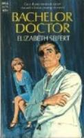 Cover image for Bachelor doctor