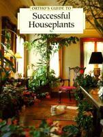 Imagen de portada para Ortho's guide to successful houseplants