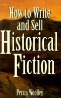 Imagen de portada para How to write and sell historical fiction