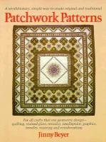 Cover image for Patchwork patterns : for all crafts that use geometric design, quilting, stained glass, mosaics, graphics, needlepoint, jewelry, weaving, and woodworking